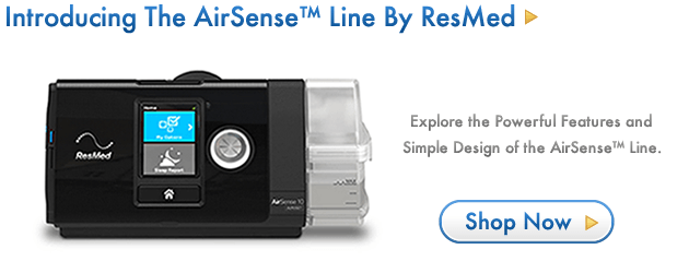 Introducing the New AirSense Line of Machines from ResMed