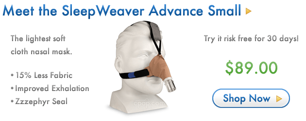 Meet the New SleepWeaver Advance Small Nasal Mask